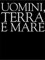 Massimo Reale - Uomini terra e mare
